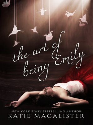 cover image of The Art of Being Emily